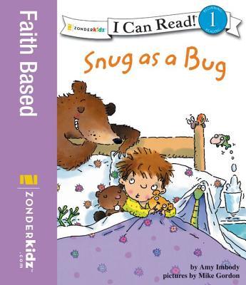 Snug As a Bug By Imbody, Amy/ Gordon, Mike (ILT)